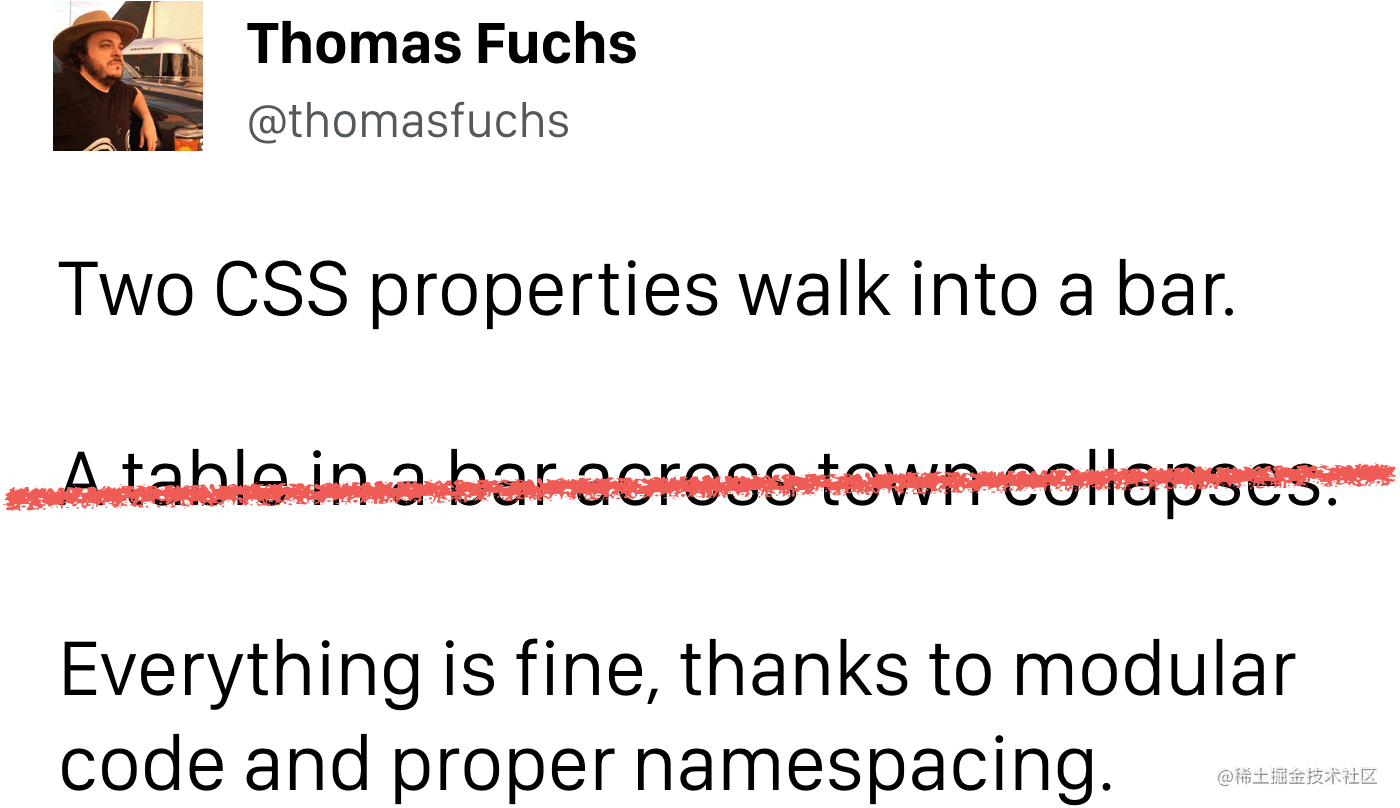 Two CSS properties walk into a bar. Everything is fine, thanks to modular code and proper namespacing.