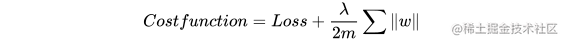 \\ Cost function = Loss + \frac{\lambda}{2m}\sum{\ w\ }