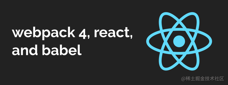 How to set up React, webpack 4, and Babel (2018)